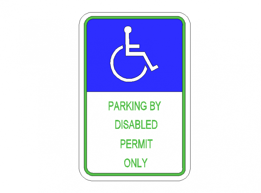 Disabled Parking Permit Sign detail 2d view layout elevation autocad file