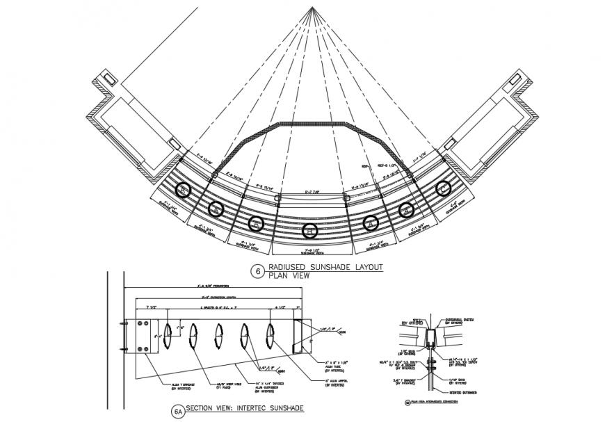 Radiused sunshade layout Plan View & Section detail
