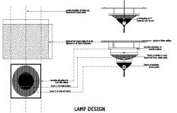 Lamp design, plan and electrical installation details dwg file